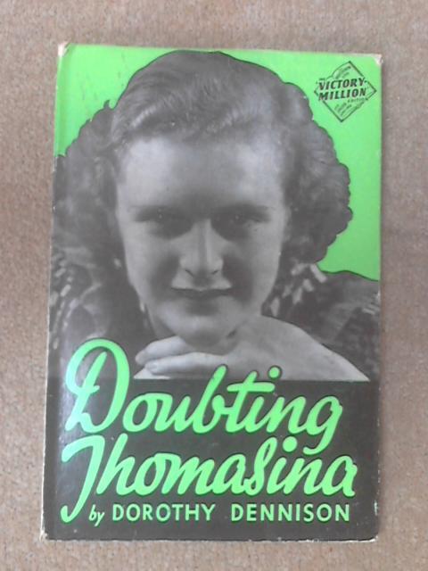 Doubting thomasina by Dorothy Dennison