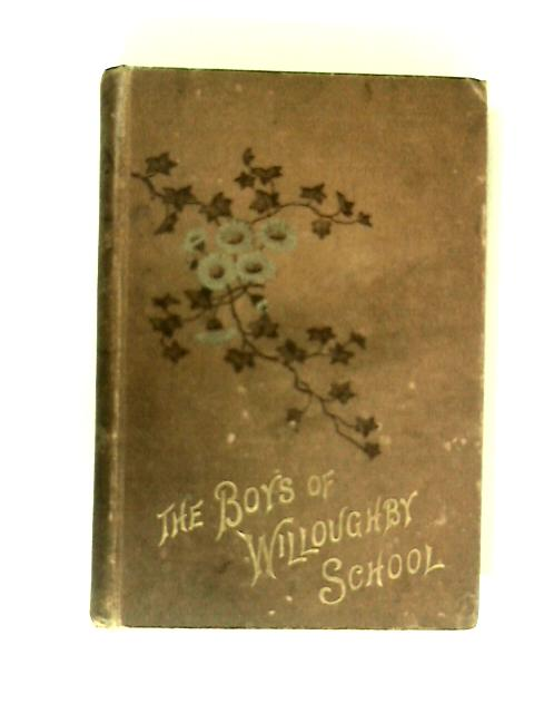 The Boys of Willoughby School by Robert Richardson