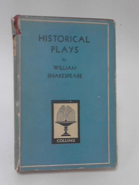 Historical Plays by William Shakespeare