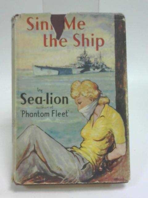 Sink me the Ship by Sea-Lion