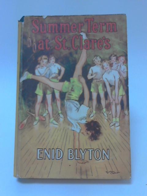 Summer Term At St. Clares by Enid Blyton