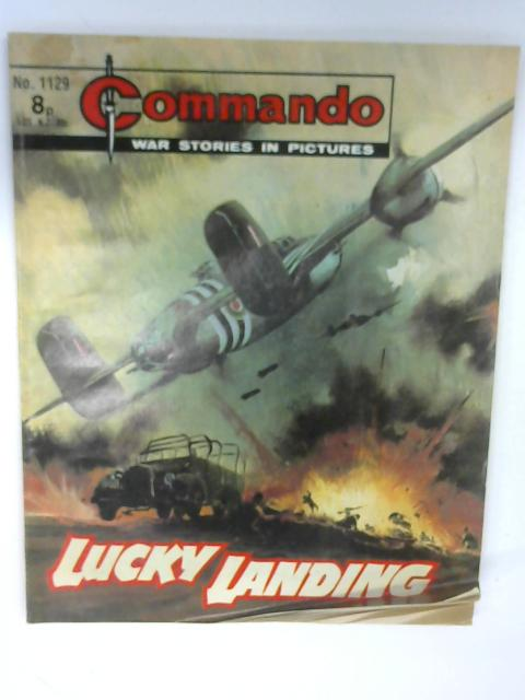 Commando No. 1129 Lucky Landing by Unknown