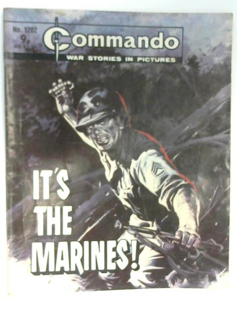 Commando No. 1202 It's the Marines! by Unknown