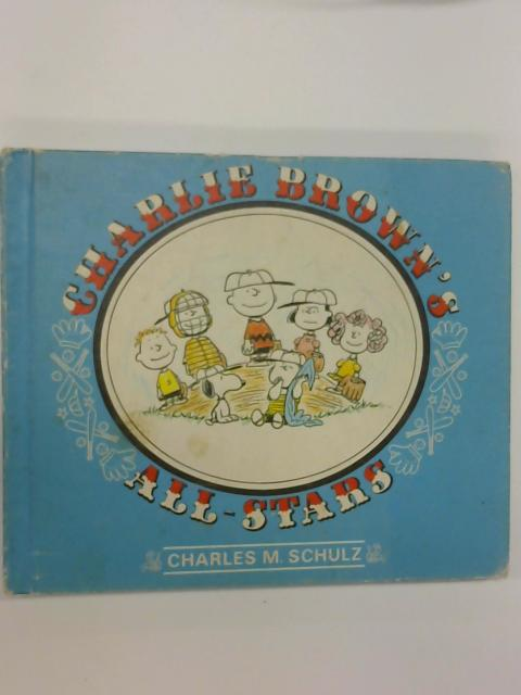 Charlie Brown's All-Stars by Charles M. Schulz