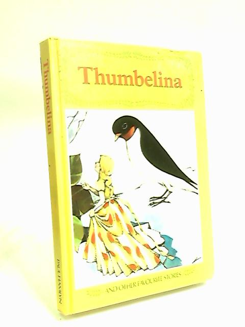 Thumbelina and Other Stories by Hornby, Michael.