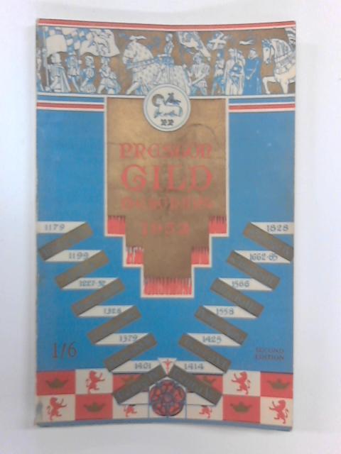 Preston Gild Merchant, 1952: Official Handbook and Programme by J. H. Spencer