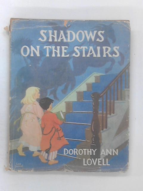 Shadows on the Stairs by Dorothy Ann Lovell