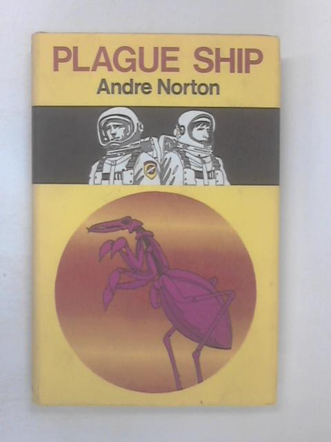 Plague Ship by Norton, Andre
