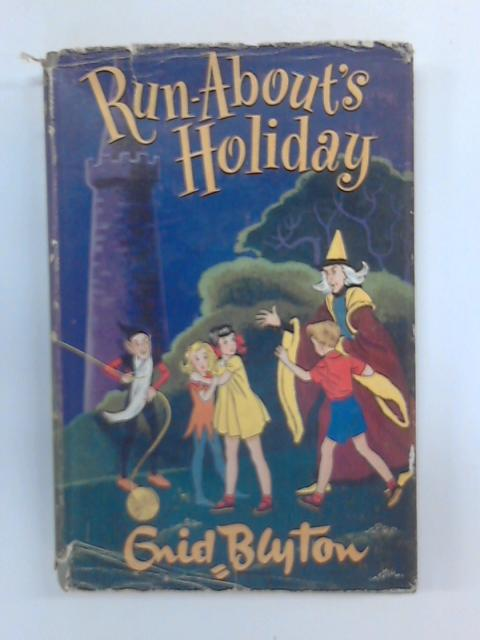 Run-About's Holiday by Enid Blyton