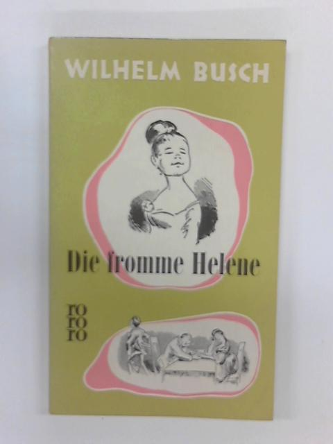 Die Fromme Helene by Wilhelm Busch