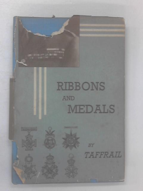 Ribbons and Medals by Taffrail