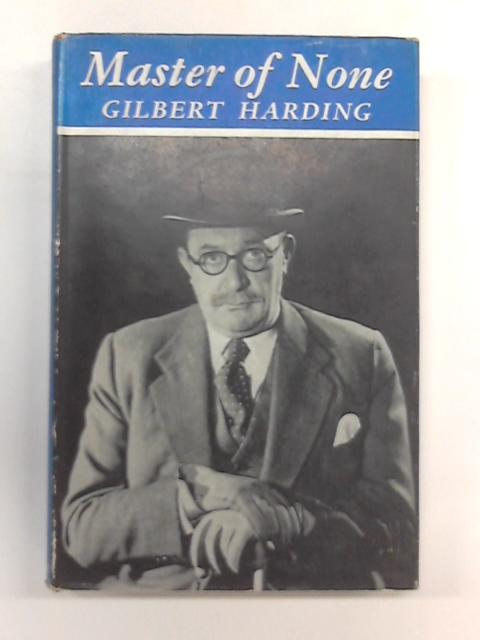 Master of None by Gilbert Harding