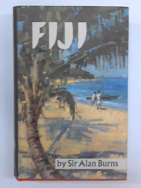 Fiji by Sir Alan Burns