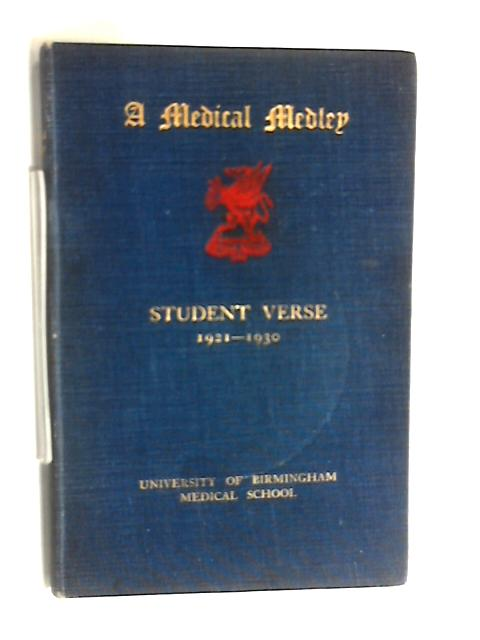 A medical Medley. student verse 1921-1930 by Anon