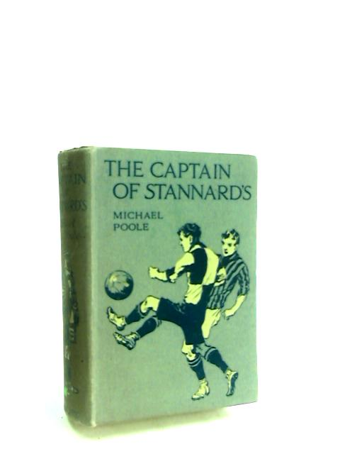 The Captain of Stannards by Poole, Michael.