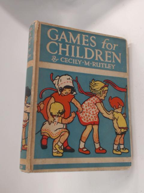 Games for Children by Rutley, Cecily