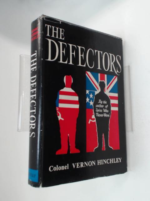 The defectors by Hinchley, Vernon