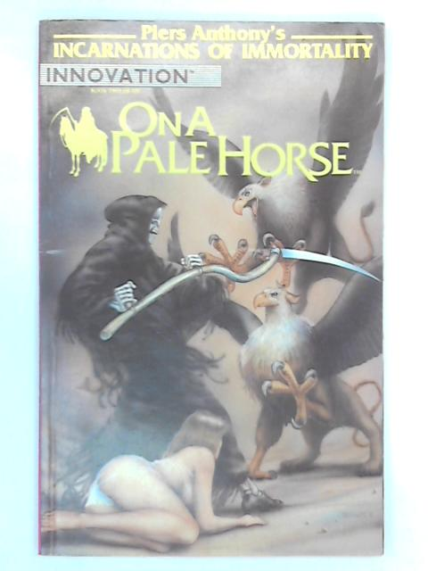 Incarnations of Immortality: On a Pale Horse No. 2