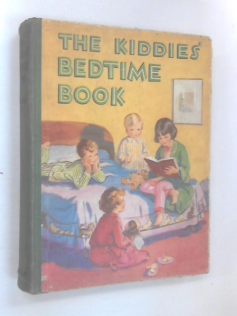 The Kiddies' Bedtime Book by Anon