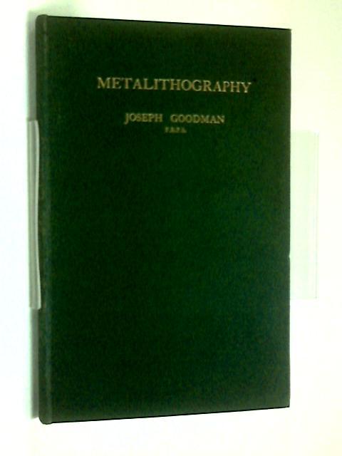 Metalithography by Joseph Goodman