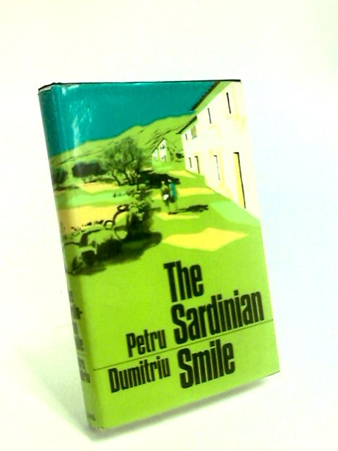 The Sardinian Smile by Dumitriu, Petru.