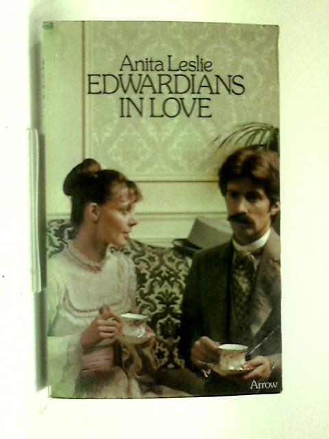 Edwardians in Love by Anita Leslie