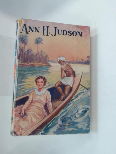 Ann H. Judson by E. R. Pitman