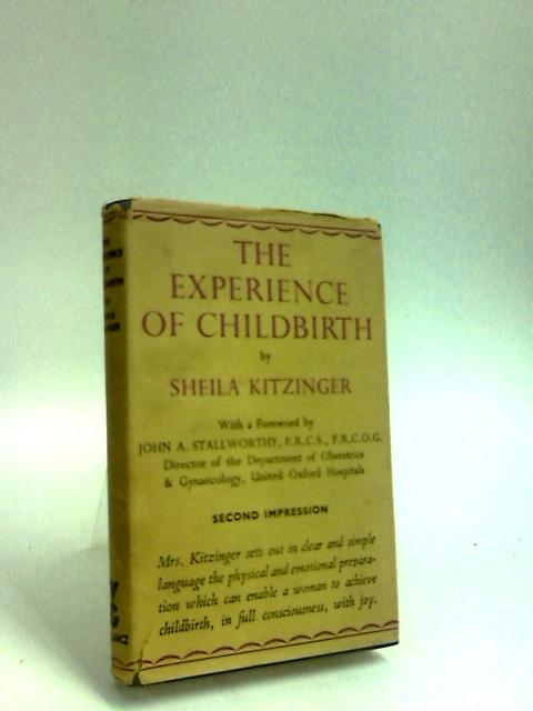 The Experience of Childbirth by Kitzinger, S.
