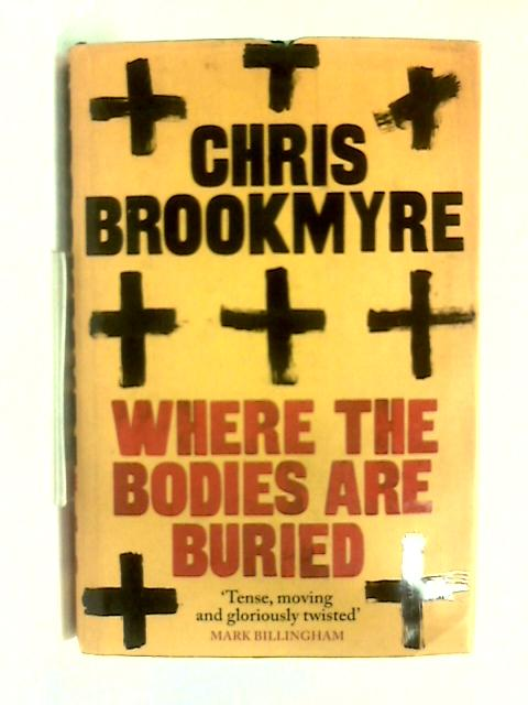 Where The Bodies Are Buried by Chris Brookmyre