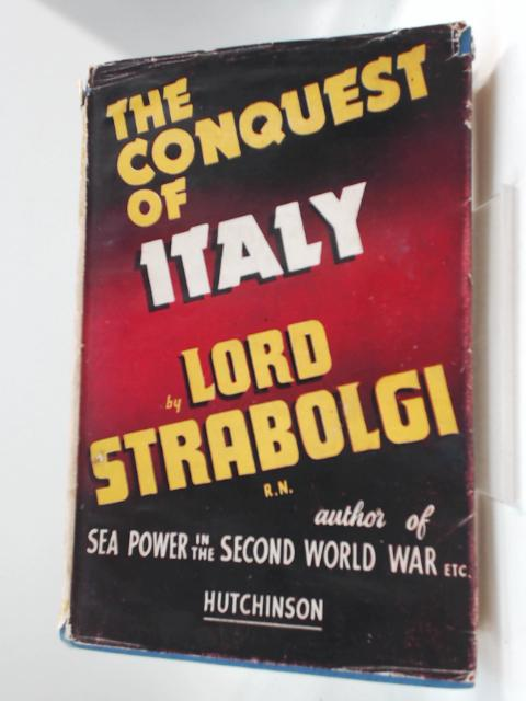 The Conquest of Italy by Strabolgi, Lord RN