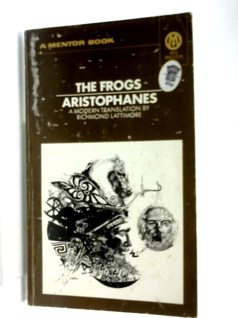 The Frogs, The Poet And The Women & The Wasps by Aristophanes