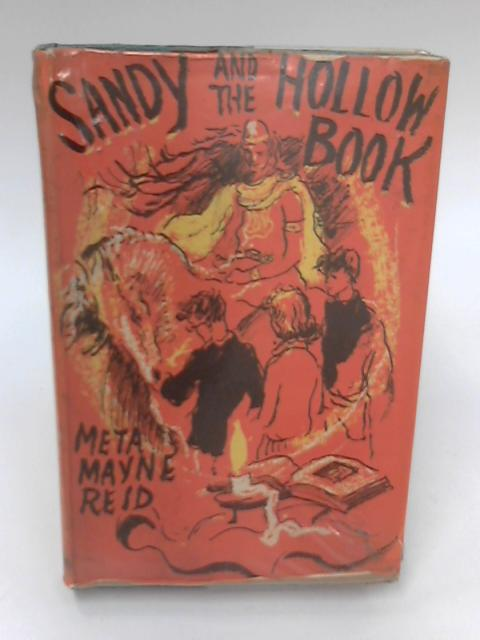 Sandy And The Hollow Book by Meta Mayne Reid