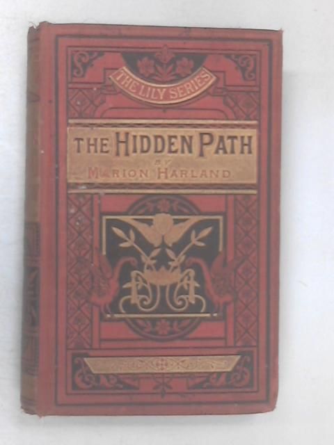 The Hidden Path by Marion Harland