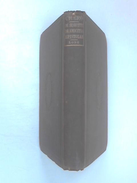 M. Tullii Ciceronis Cato Major by George Long