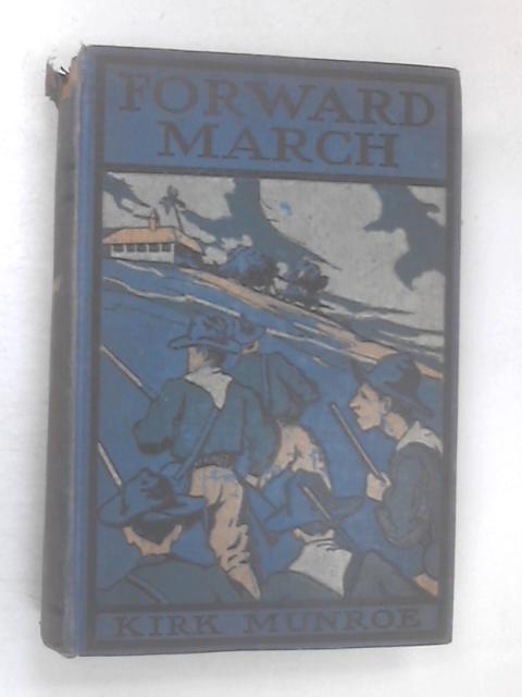 Forward, March by Munroe, Kirk
