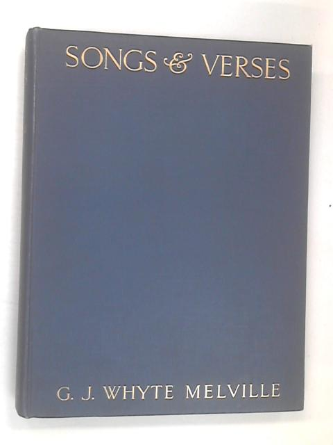Songs & Verses by Melville,Whyte G.J.