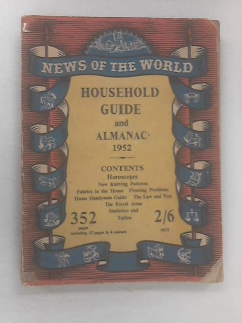 Household Guide And Almanac 1952 by Various