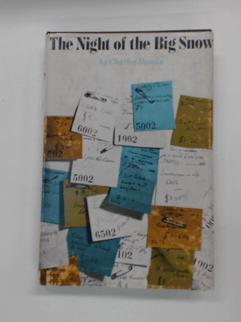 The Night of the Big Snow by Brooks, Charles
