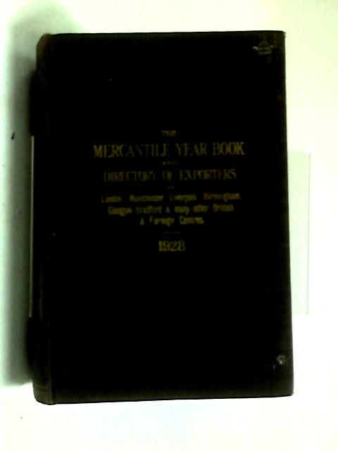 The Mercantile Year Book and Directory of Exporters. by Anon