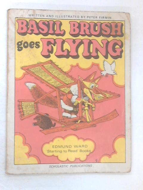 Basil Brush Goes Flying by Firmin, Peter