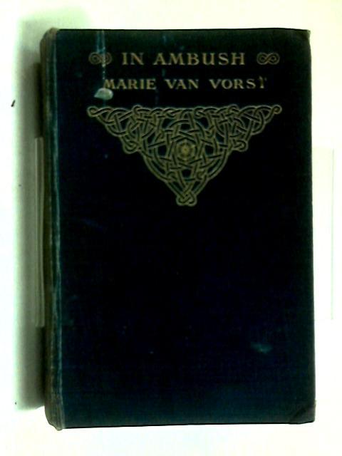 In Ambush by Marie Van Vorst