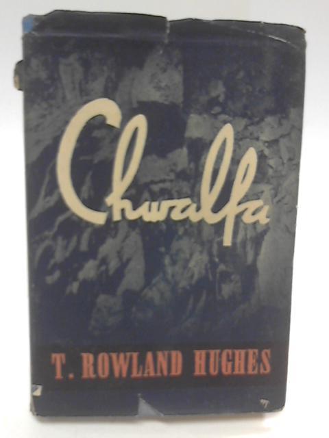Chwalfa by HUGHES, T. Rowland