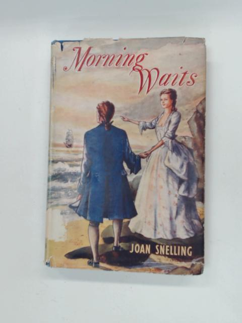 Morning Waits by Snelling, Joan