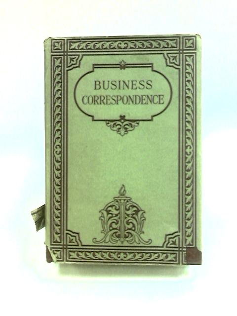 Business Correspondence by Knight, W. S. M.
