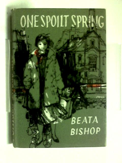 One Spoilt Spring by Beata Bishop