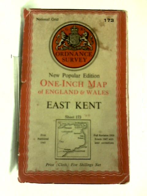 One-inch Map of England & Wales East Kent Sheet 173 by Anon