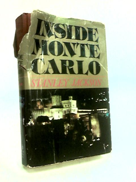 Inside Monte Carlo by Jackson, Stanley.