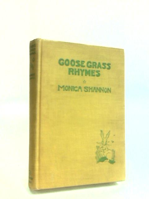 Goose Grass Rhymes by Shannon, Monica.