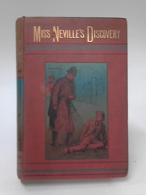 Miss Neville's Discovery by A. Eubule Evans