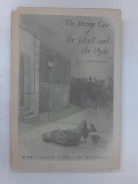 The Strange Case of Dr. Jekyll & Mr. Hyde by R. L. Stevenson